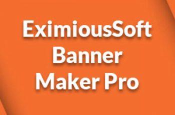EximiousSoft Banner Maker Pro Crack v3.10 [Full Download]
