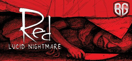Red Lucid Nightmare